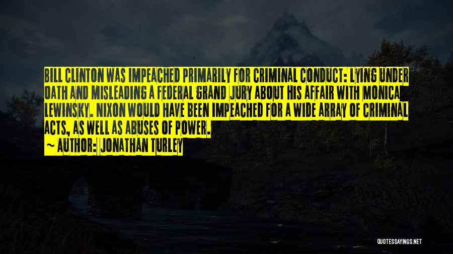 Power And Abuse Quotes By Jonathan Turley