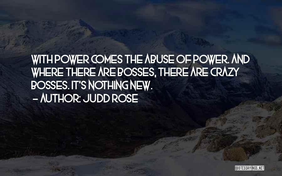 Power And Abuse Quotes By Judd Rose