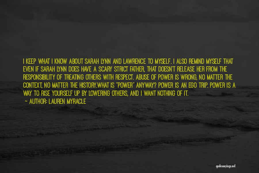 Power And Abuse Quotes By Lauren Myracle