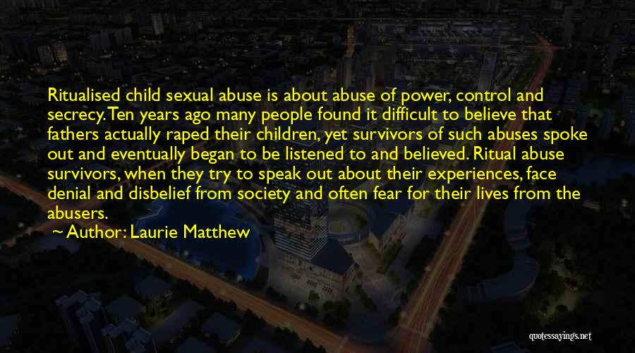 Power And Abuse Quotes By Laurie Matthew