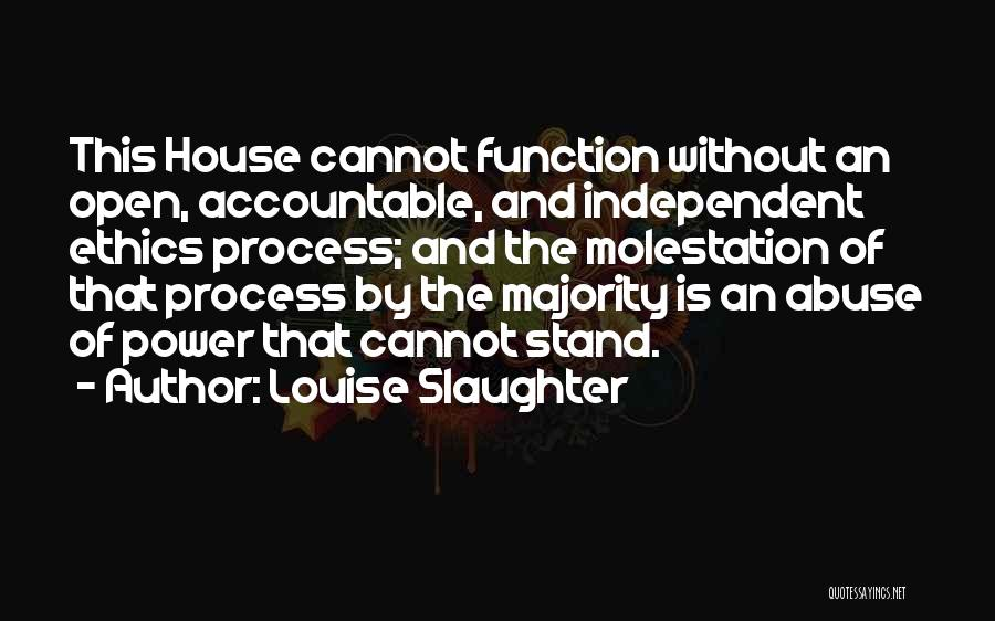 Power And Abuse Quotes By Louise Slaughter