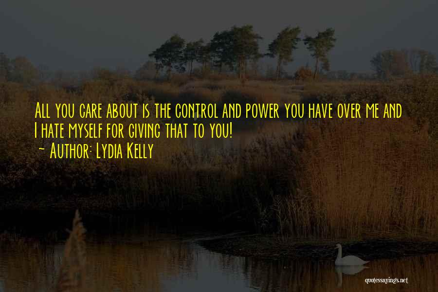 Power And Abuse Quotes By Lydia Kelly