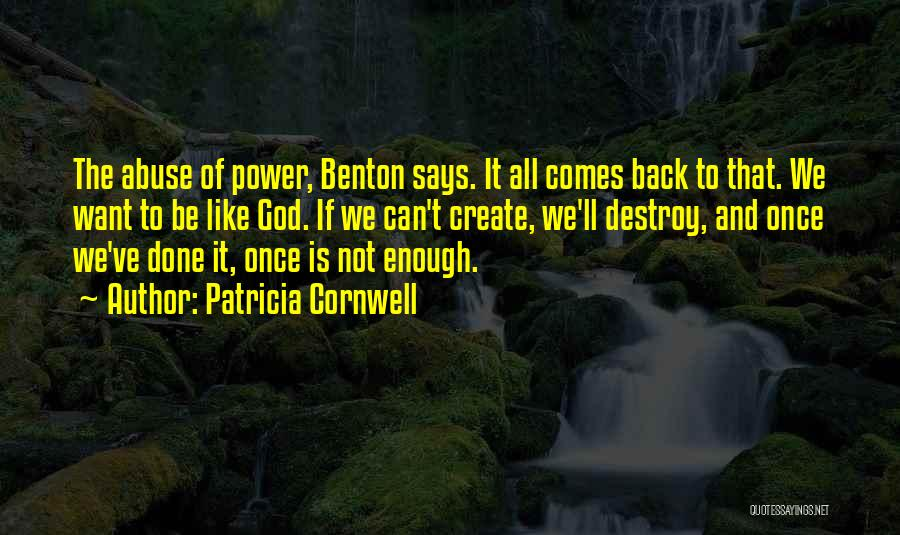 Power And Abuse Quotes By Patricia Cornwell
