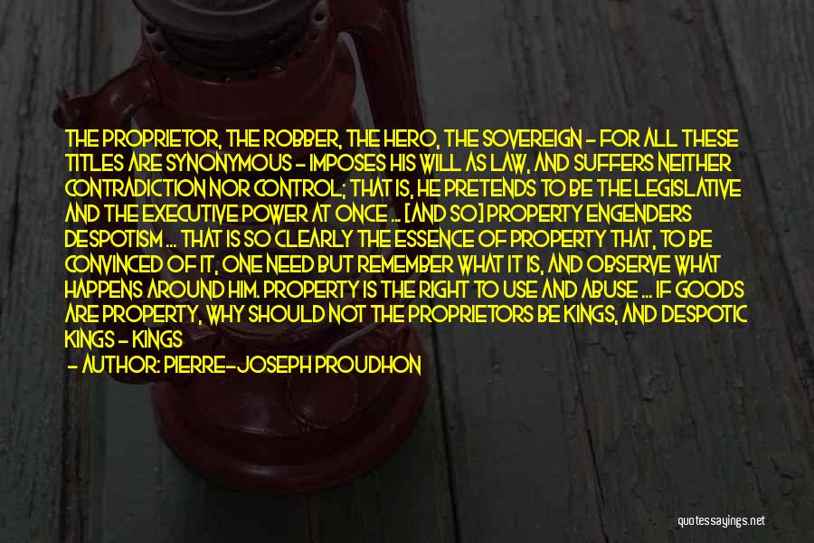Power And Abuse Quotes By Pierre-Joseph Proudhon