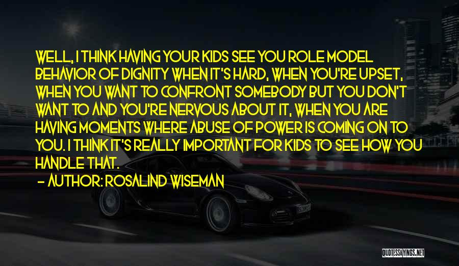 Power And Abuse Quotes By Rosalind Wiseman