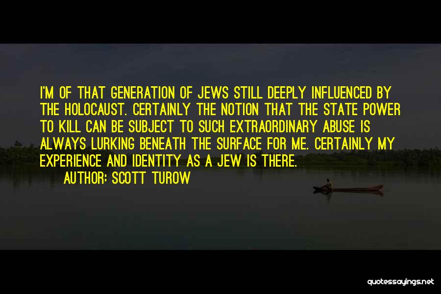 Power And Abuse Quotes By Scott Turow