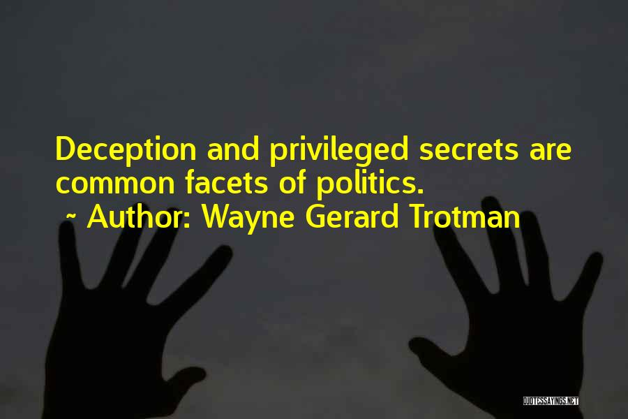 Power And Abuse Quotes By Wayne Gerard Trotman