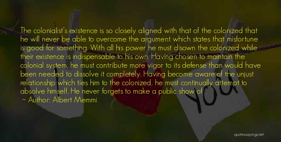 Power And Glory Quotes By Albert Memmi