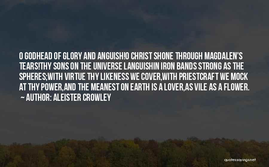 Power And Glory Quotes By Aleister Crowley