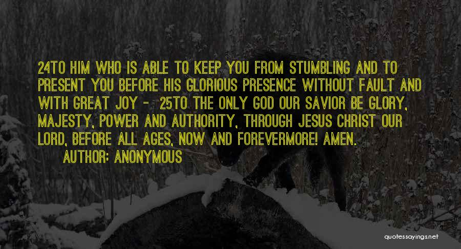 Power And Glory Quotes By Anonymous