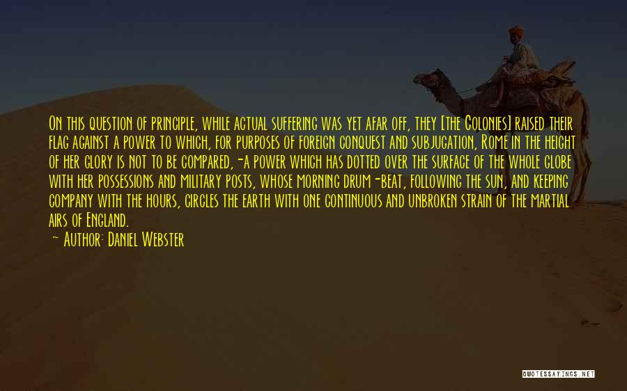 Power And Glory Quotes By Daniel Webster