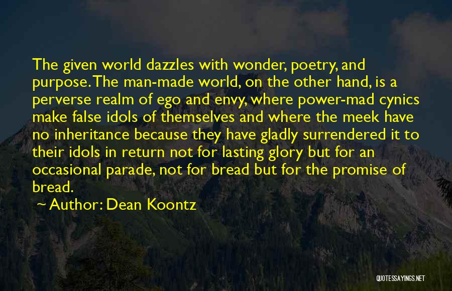Power And Glory Quotes By Dean Koontz