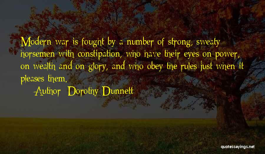 Power And Glory Quotes By Dorothy Dunnett