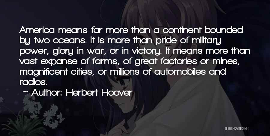 Power And Glory Quotes By Herbert Hoover