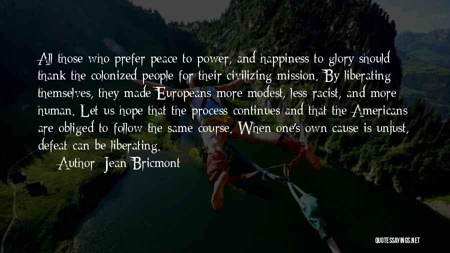 Power And Glory Quotes By Jean Bricmont