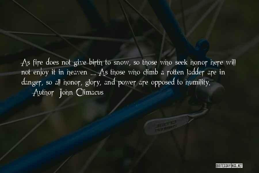 Power And Glory Quotes By John Climacus