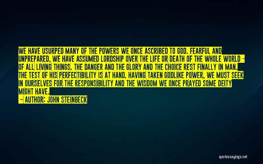 Power And Glory Quotes By John Steinbeck