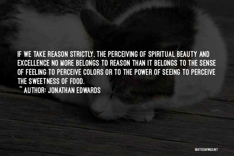 Power And Glory Quotes By Jonathan Edwards