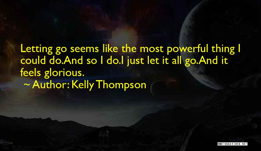 Power And Glory Quotes By Kelly Thompson