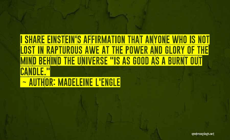 Power And Glory Quotes By Madeleine L'Engle