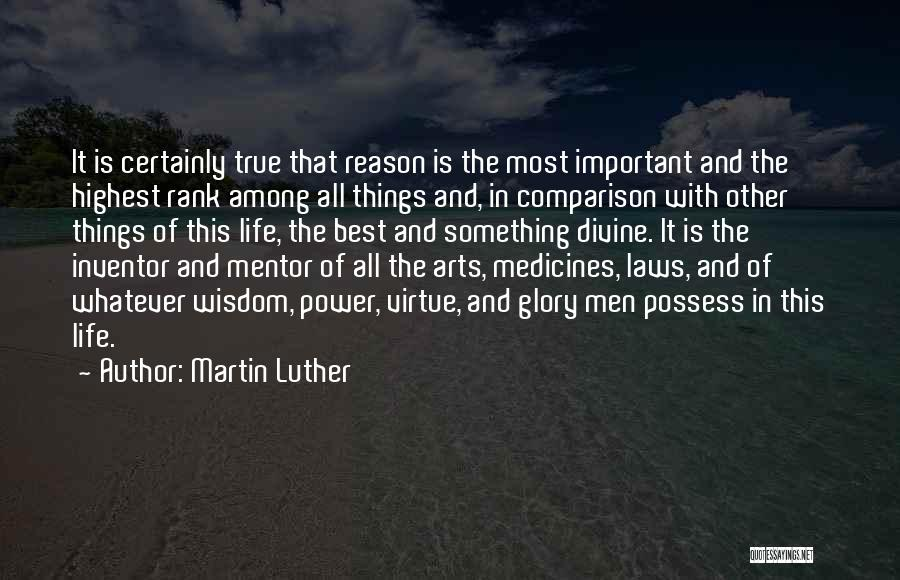 Power And Glory Quotes By Martin Luther