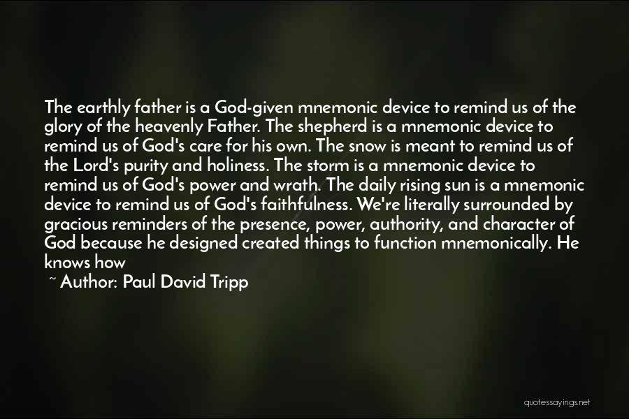 Power And Glory Quotes By Paul David Tripp