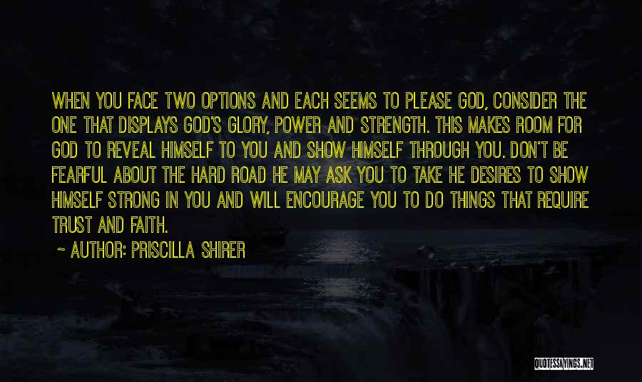 Power And Glory Quotes By Priscilla Shirer