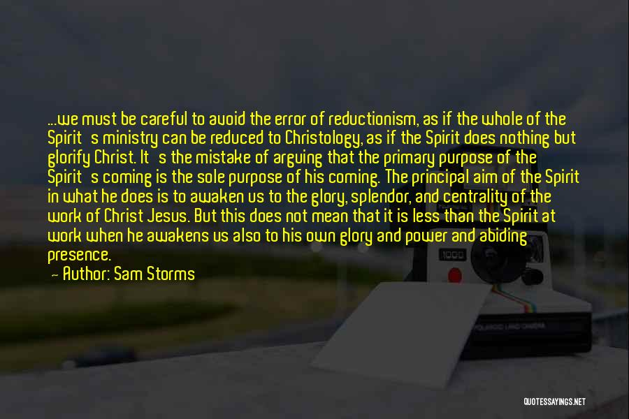 Power And Glory Quotes By Sam Storms
