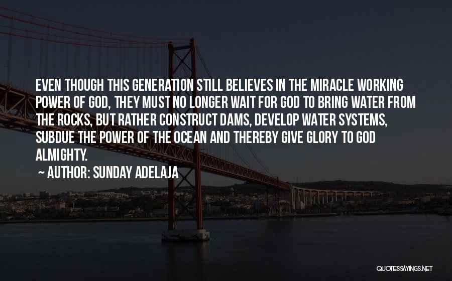 Power And Glory Quotes By Sunday Adelaja