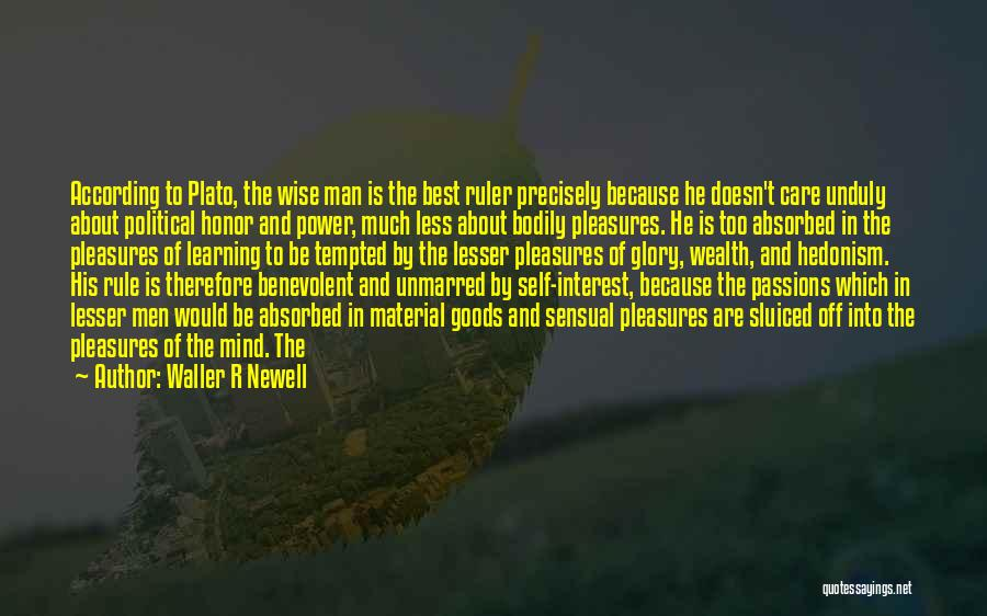 Power And Glory Quotes By Waller R Newell