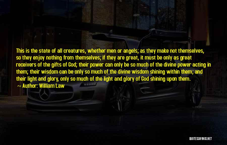 Power And Glory Quotes By William Law