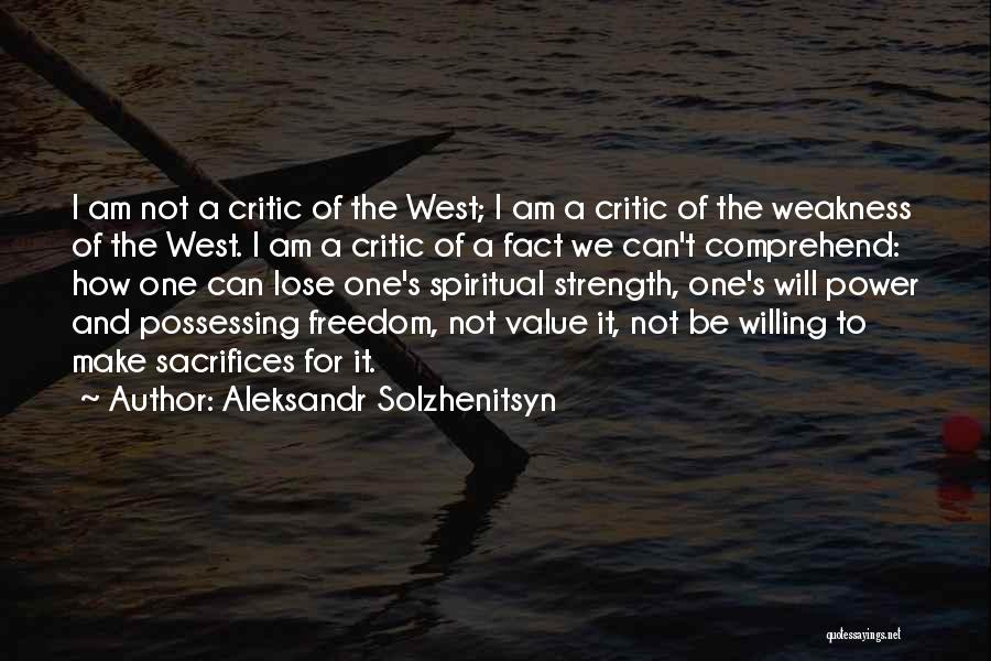 Power And Strength Quotes By Aleksandr Solzhenitsyn