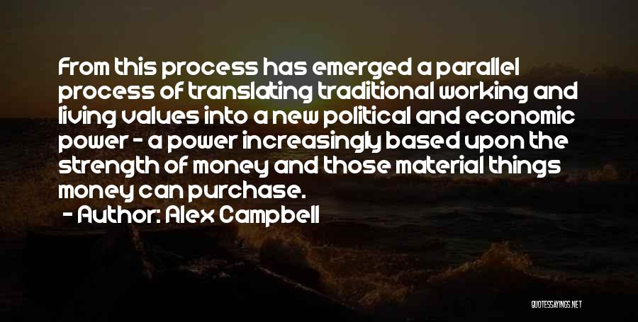 Power And Strength Quotes By Alex Campbell