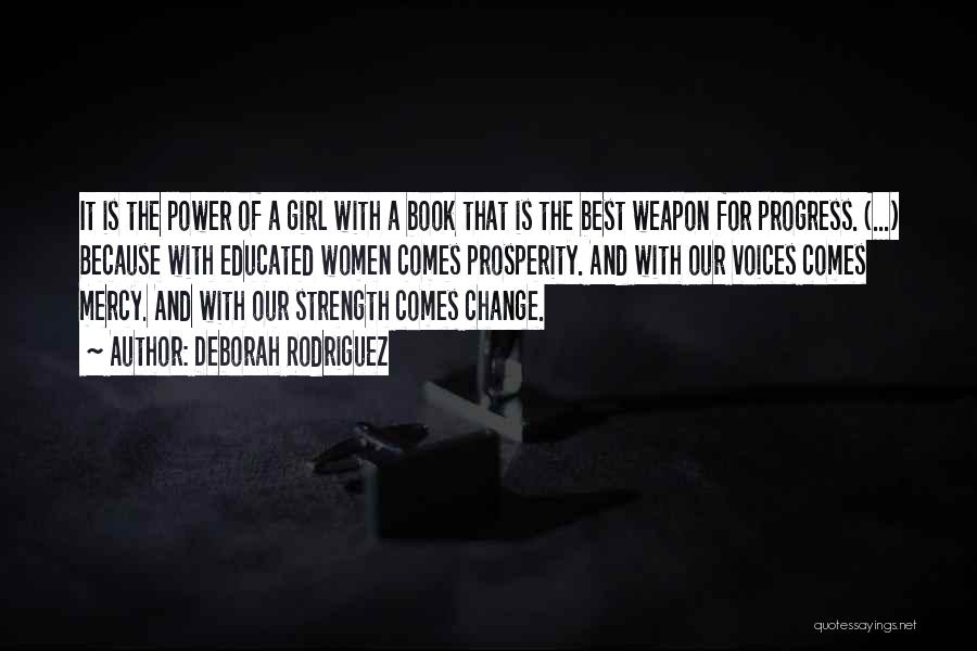 Power And Strength Quotes By Deborah Rodriguez
