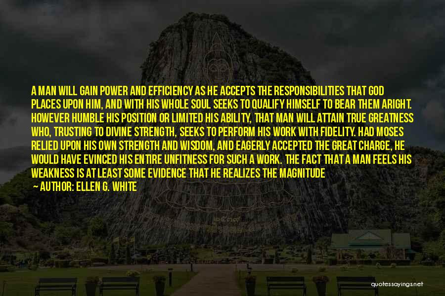 Power And Strength Quotes By Ellen G. White