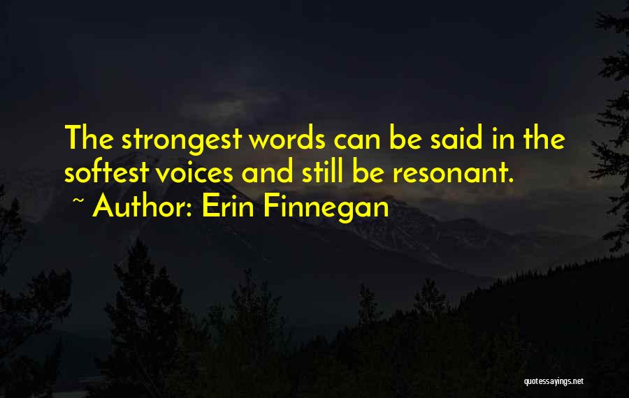 Power And Strength Quotes By Erin Finnegan