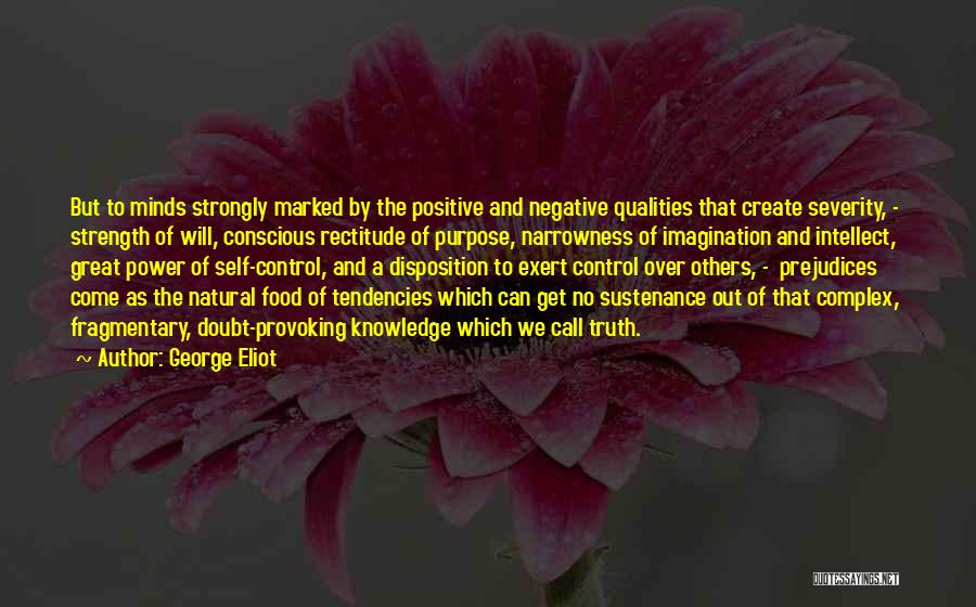 Power And Strength Quotes By George Eliot