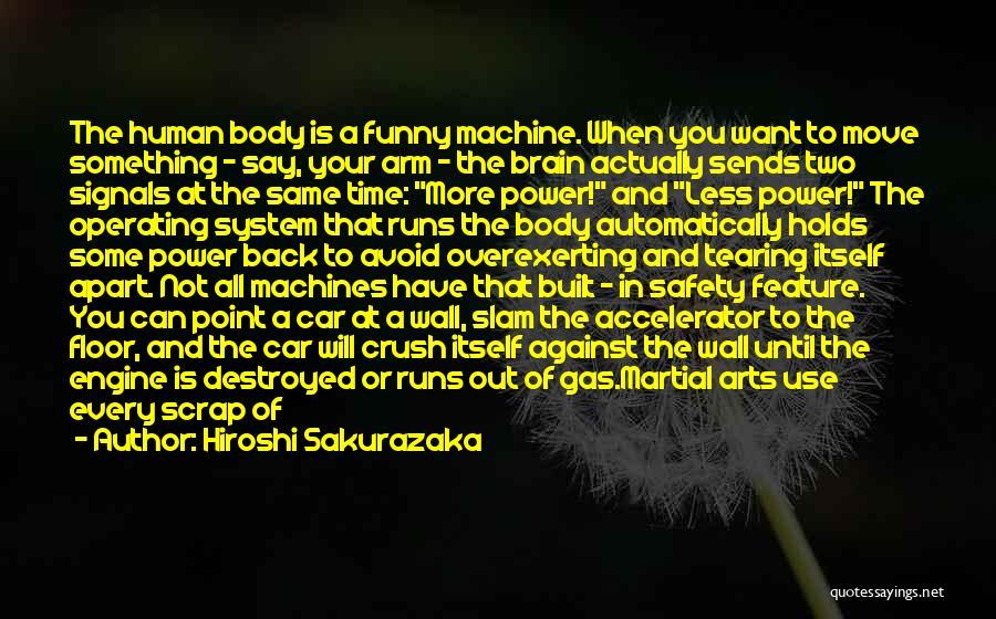 Power And Strength Quotes By Hiroshi Sakurazaka