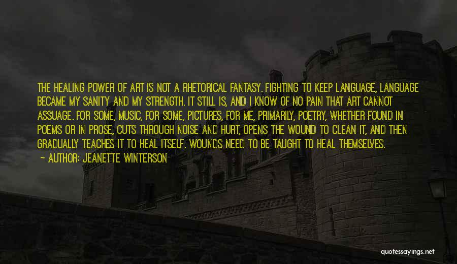 Power And Strength Quotes By Jeanette Winterson