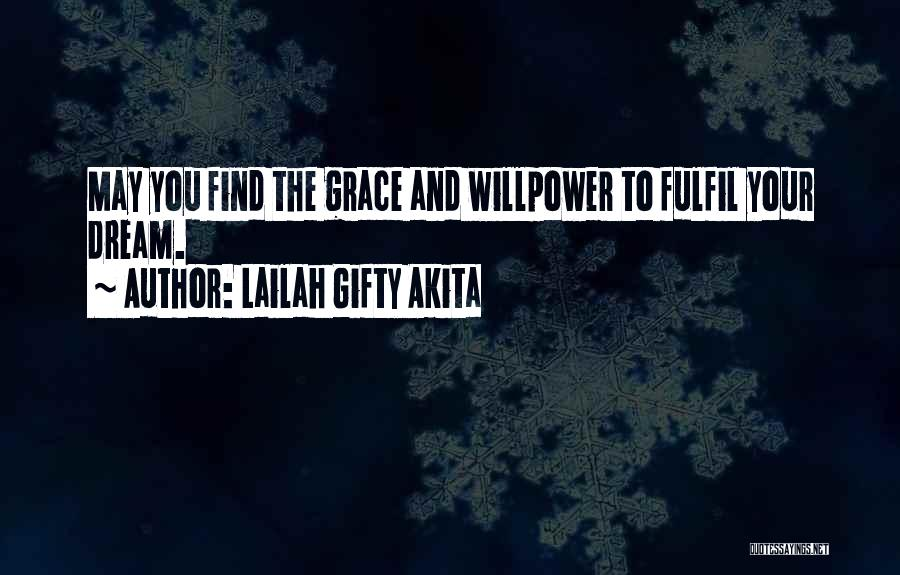 Power And Strength Quotes By Lailah Gifty Akita