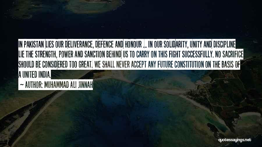 Power And Strength Quotes By Muhammad Ali Jinnah