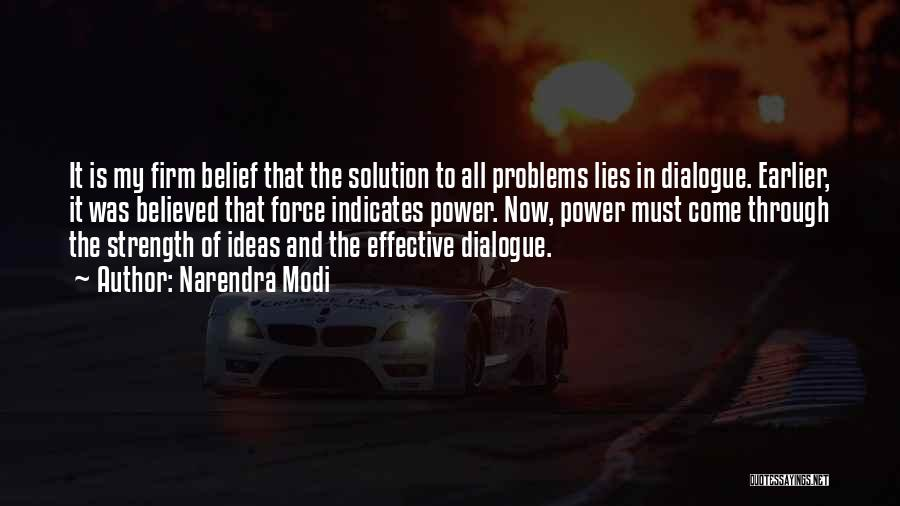 Power And Strength Quotes By Narendra Modi