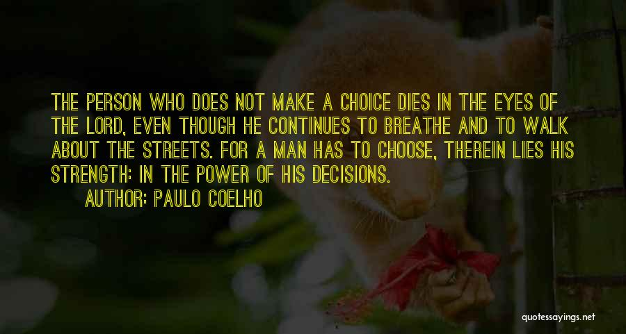 Power And Strength Quotes By Paulo Coelho