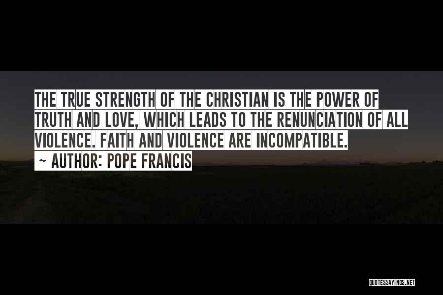 Power And Strength Quotes By Pope Francis