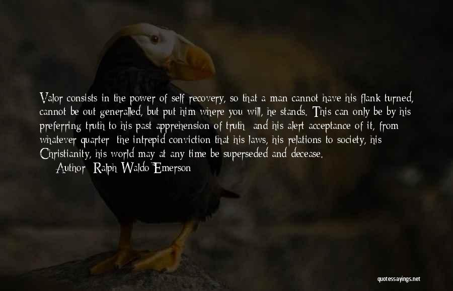 Power And Strength Quotes By Ralph Waldo Emerson