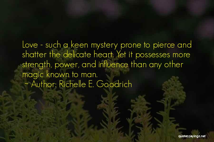 Power And Strength Quotes By Richelle E. Goodrich
