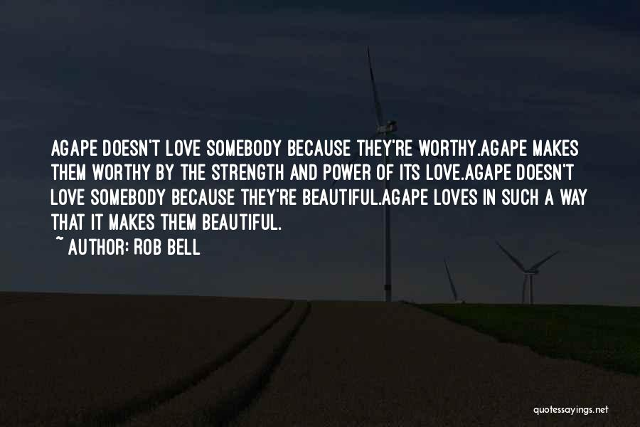 Power And Strength Quotes By Rob Bell