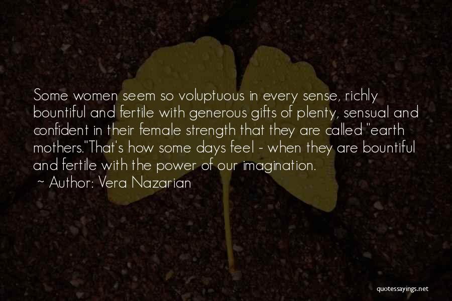 Power And Strength Quotes By Vera Nazarian