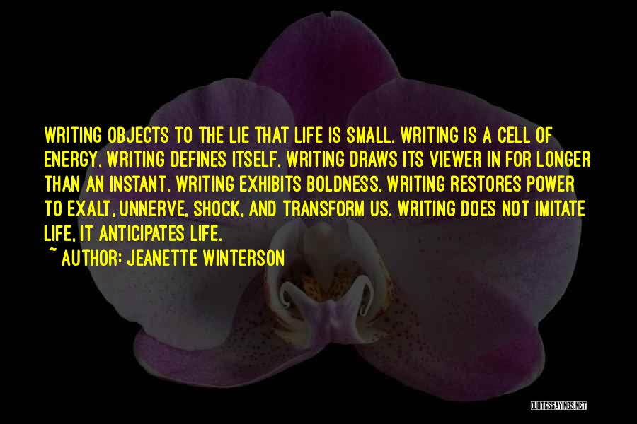 Power Boldness Quotes By Jeanette Winterson