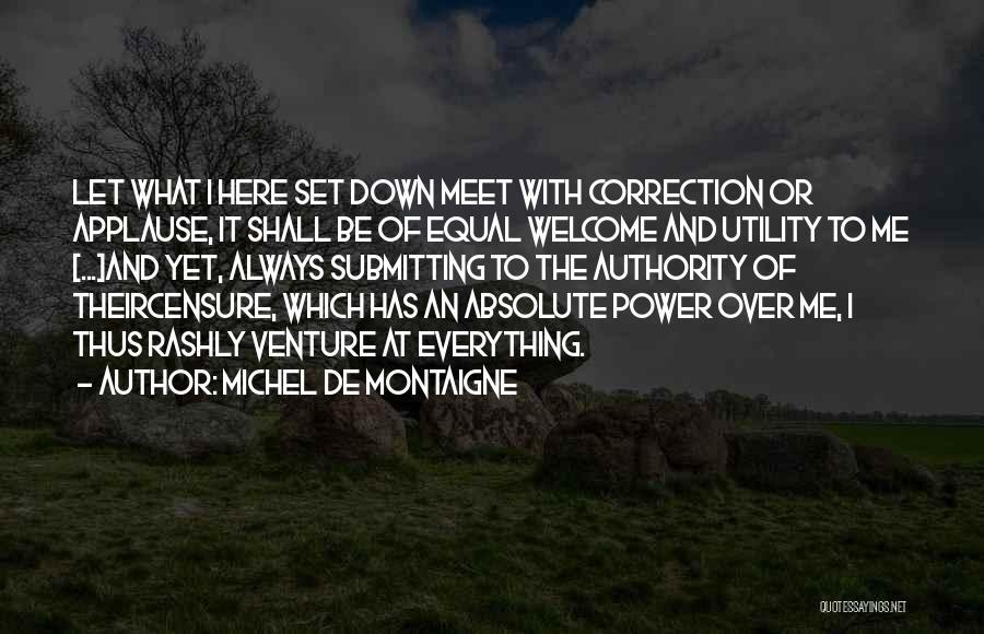 Power Boldness Quotes By Michel De Montaigne